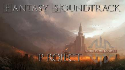 Fantasy Soundtrack Project для Skyrim