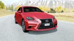 Lexus IS 350 F Sport (XE30) 2013 для BeamNG Drive