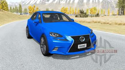 Lexus IS 350 F Sport (XE30) 2014 для BeamNG Drive